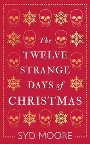 Syd Moore The Twelve Strange Days of Christmas Kerst misdaadverhalen