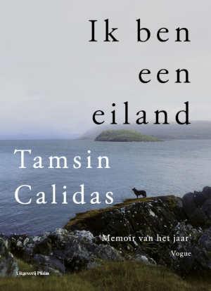 Tamsin Calidas Ik ben een eiland Recensie