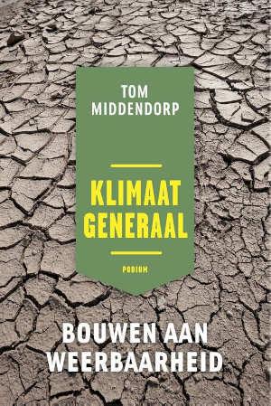 Tom Middendorp Klimaatgeneraal Recensie