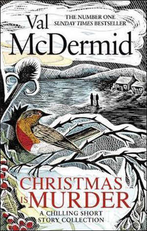 Val McDermid Christmas Is Murder Thriller Kerstverhalen