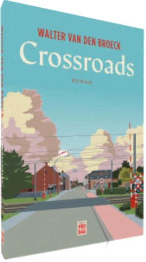 Walter van den Broeck Crossroads Recensie