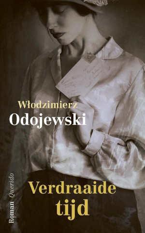 Włodzimierz Odojewski Verdraaide tijd Recensie