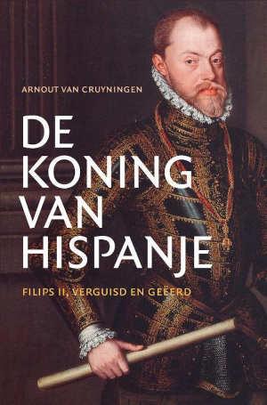 Arnout van Cruyningen De koning van Hispanje Recensie