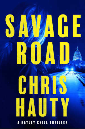 Chris Hauty Savage Road Hayley Chill thriller 2