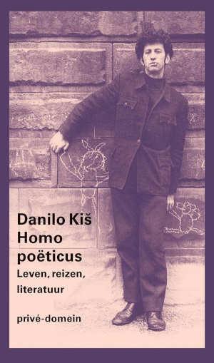 Danilo Kiš Homo poëticus Privé-domein 310