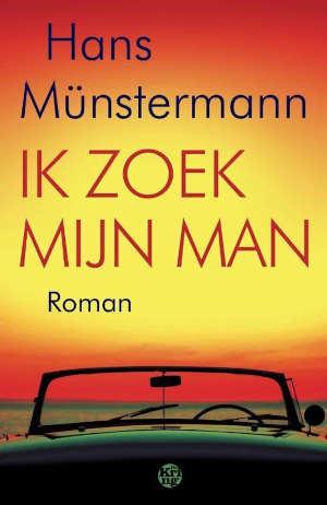 Hans Münstermann Ik zoek mijn man Recensie
