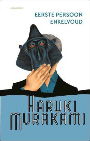 Haruki Murakami Eerste persoon enkelvoud Recensie