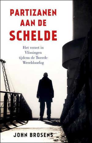 John Brosens Partizanen aan de Schelde Recensie