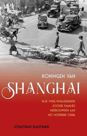 Jonathan Kaufman Koningen van Shanghai Recensie