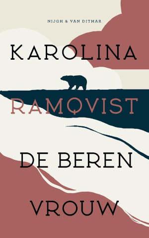 Karolina Ramqvist De berenvrouw Recensie