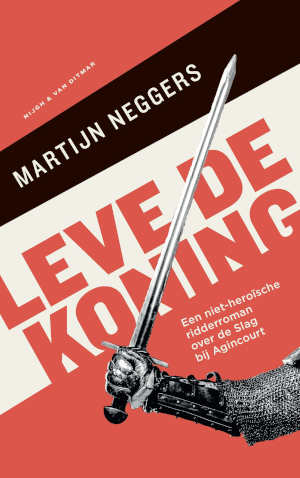 Martijn Neggers Leve de koning Recensie