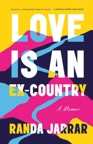 Randa Jarrar Love Is an Ex-Country Recensie