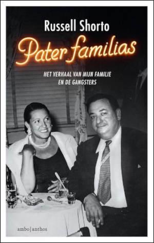 Russell Shorto Pater familias Recensie boek over de maffia
