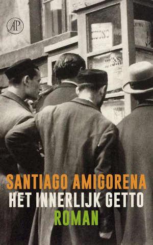 Santiago Amigorena Het innerlijk getto Recensie