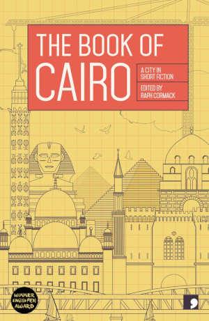 The Book of Cairo Verhalen over de hoofdstad van Egypte