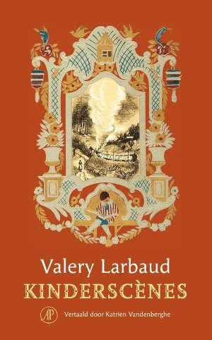 Valery Larbaud Kinderscènes Recensie