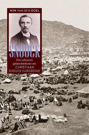 Wim van den Doel Snouck biografie Christiaan Snouck Hurgronje