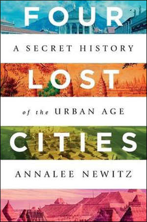Annalee Newitz Four Lost Cities Recensie