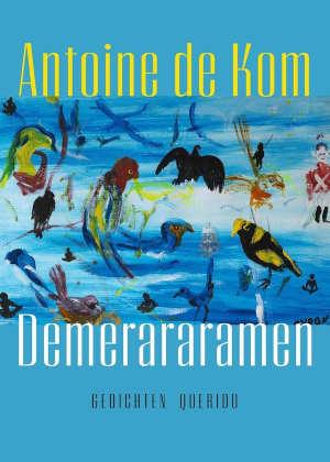 Antoine de Kom Demerararamen Recensie