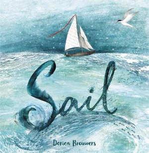 Dorien Brouwers Sail Prentenboek recensie