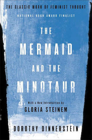 Dorothy Dinnerstein The Mermaid and the Minotaur Recensie