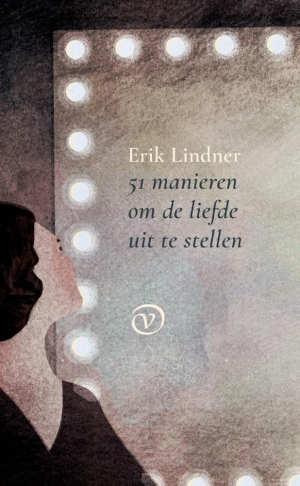 Erik Lindner 51 manieren om de liefde uit te stellen Recensie
