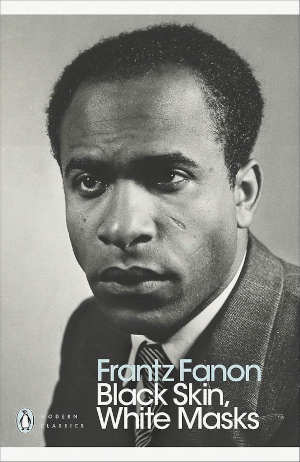 Frantz Fanon Black Skin White Masks Boek over Racisme
