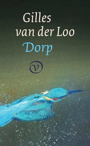 Gilles van der Loo Dorp Recensie