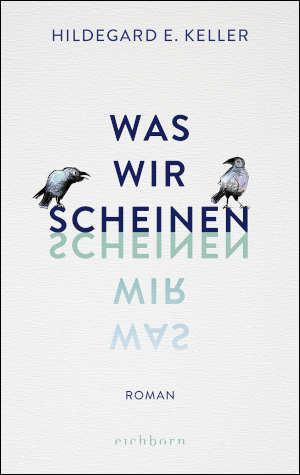 Hildegard E. Keller Was wir scheinen roman over Hannah Arendt