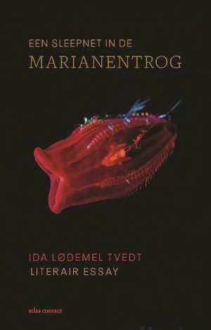 Ida Lødemel Tvedt Een sleepnet in de Marianentrog Recensie