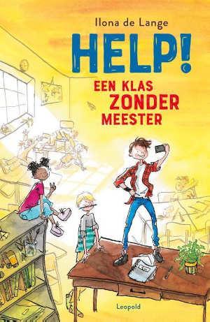 Ilona de Lange Help een klas zonder meester Recensie