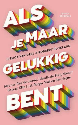 Jessica van Geel & Robbert Blokland Als je maar gelukkig bent Recensie