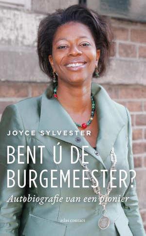 Joyce Sylvester Bent ú de burgemeester? recensie en informatie