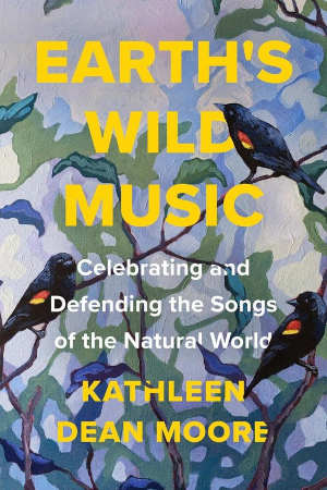 Kathleen Moore Dean Earth's Wild Music Boek over vogelzang