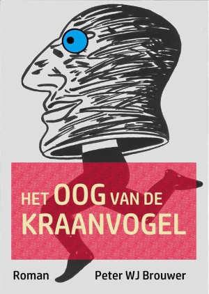 Peter WJ Brouwer Het oog van de kraanvogel Recensie