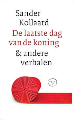 Sander Kollaard De laatste dag van de koning Recensie