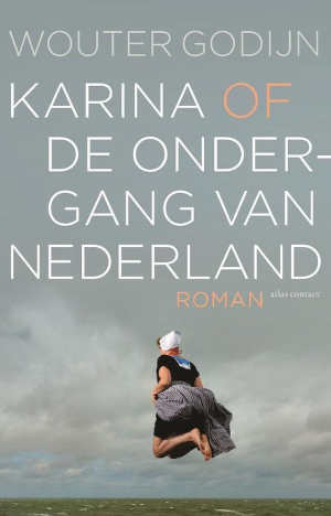 Wouter Godijn Karina of de ondergang van Nederland Recensie