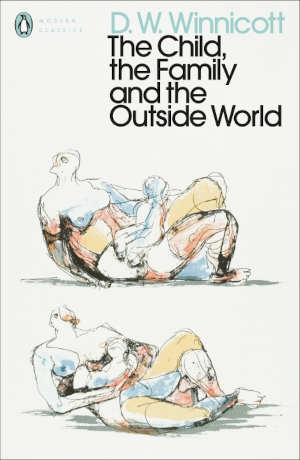 D.W. Winnicott The Child, the Family, and the Outside World Boek uit 1964