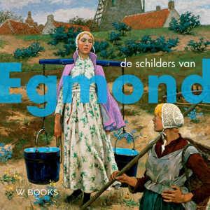 De schilders van Egmond boek van Peter J.H. van den Berg recensie