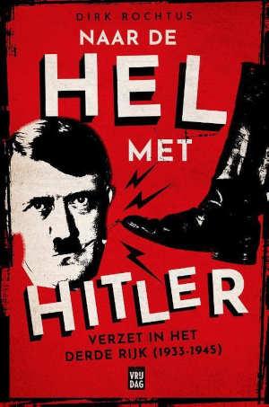 Dirk Rochtus Naar de hel met Hitler Recensie