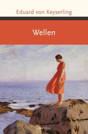 Eduard von Keyserling Wellen Boek uit 1911 Duitse roman