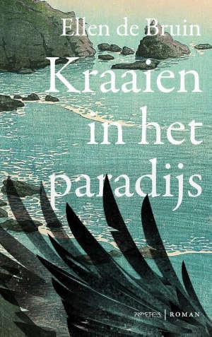 Ellen de Bruin Kraaien in het paradijs Recensie