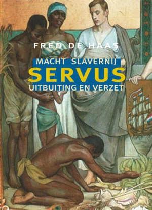 Fred de Haas Servus Boek over slavernij Recensie
