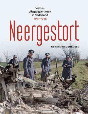 Gerard Groeneveld Neergestort Recensie