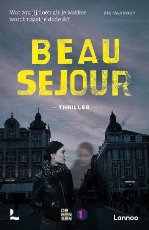 Gie Vanhout Beau Séjour Recensie