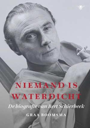 Graa Boomsma Bert Schierbeek biografie Niemand is waterdicht Recensie