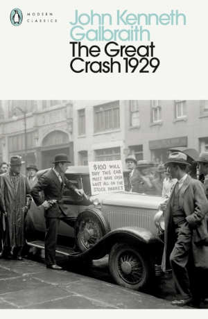 John Kenneth Galbraith The Great Crash of 1929 Recensie