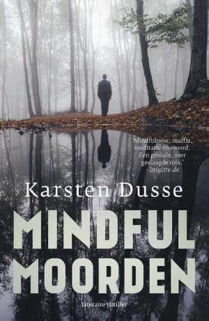Karsten Dusse Mindful moorden Recensie