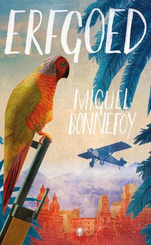 Miguel Bonnefoy Erfgoed Recensie