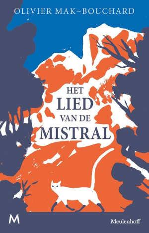 Olivier Mak-Bouchard Het lied van de Mistral Recensie